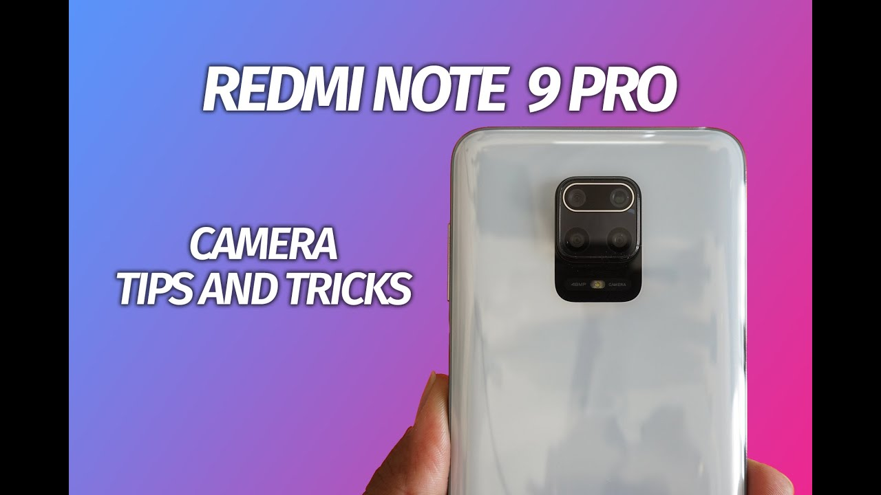 Redmi Note 9 Pro Camera Tips and Tricks