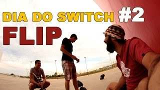 Dia do Switch #2  Flip  Reflexão Comentada