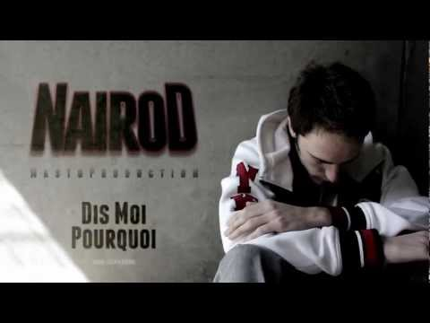 nairoD - Dis moi pourquoi (clip officiel)