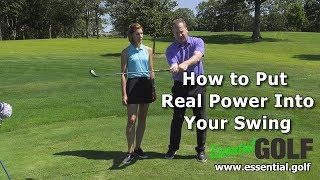 How to Put Real Power Into Your Swing: Essential Golf