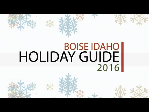 2016 Holiday Guide For Boise, Idaho!