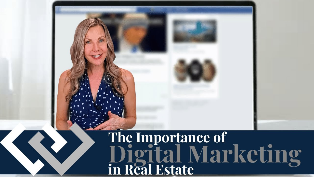 The Importance of a Digital Marketing Strategy in Real Estate