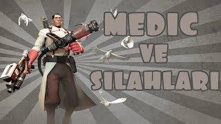 Medic ve Silahları   Mini Rehber