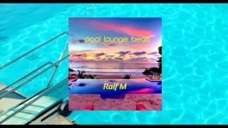 Pool Lounge Beats Mix #01
