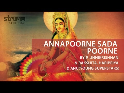 Annapoorne Sada Poorne by P. Unnikrishnan & Rakshita, Haripriya & Anu