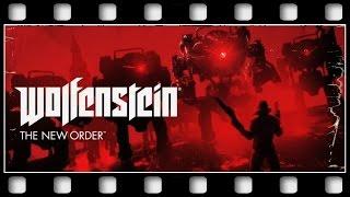 """Wolfenstein: The New Order """"GAME MOVIE"""" [GERMAN/PC/1080p/60FPS]"""