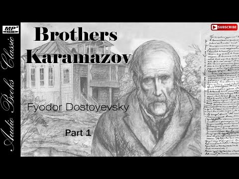 Audiobook 1: The Brothers Karamazov by Fyodor Dostoevsky | Part 1 | Full | Audio Books Classic 2