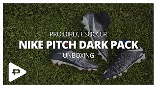 PRO DIRECT | Unboxing: Nike Pitch Dark Pack