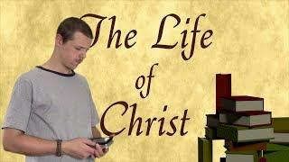 The Life of Christ - Full Film