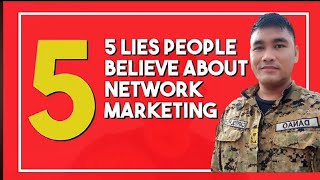 5 LIES PEOPLE BELIEVE ABOUT NETWORK MARKETING