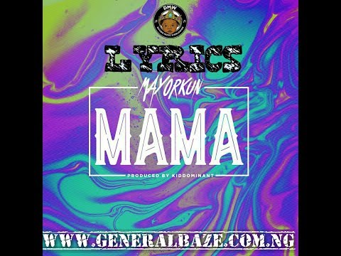 LYRICS: Mayorkun - Mama (Full Lyrics/Audio Mp3)
