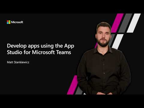 Develop apps using the App Studio for Microsoft Teams