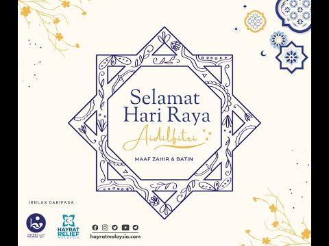 TAKBIR RAYA HAYRAT MALAYSIA 2021
