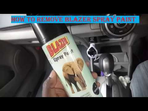 How to remove Blazer Spray Paint From the Dashboard