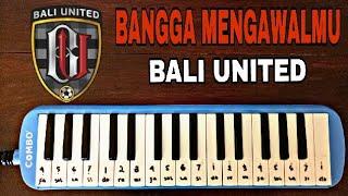Download Mp3 Bangga Mengawalmu Bali United Pianika