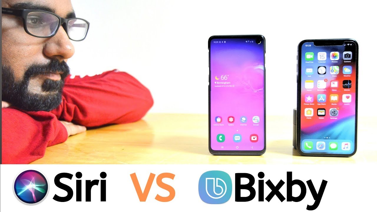 Siri Vs Bixby - Revised Voice Assistant Comparison 2019