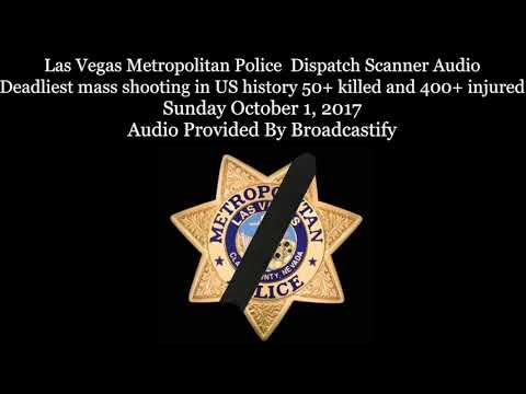 Full Las Vegas Metropolitan Police Dispatch Scanner Audio Mass shooting  (Warning Graphic)