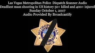 Full Las Vegas Metropolitan Police Dispatch Scanner Audio Mass shooting  (Warning Graphic)