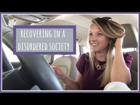MY ANOREXIA RECOVERY // Recovering in a disordered society