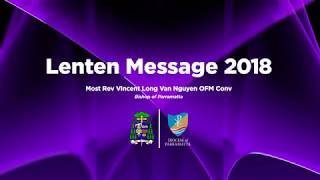 Lenten Message 2018 - Most Rev Vincent Long OFM Conv