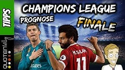 Champions League Finale Prognose am 26.05.2018 | GEWINNSPIEL | Real Madrid vs FC Liverpool