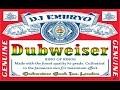 Dj embryo dubweiser mix 2016 07 24 mp3