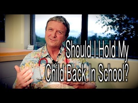 Should I Hold My Child Back In School?   Making The Hard Choice with Dr. Paul