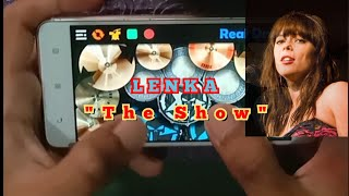 LENKA THE SHOW~REAL DRUM COVER