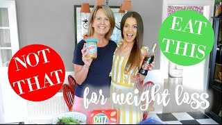MEAL SWAPS FOR WEIGHT LOSS | EAT THIS, NOT THAT