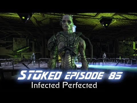 Infected Perfected | STOked 85