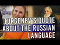 Turgenev - The Russian Language (explained by Nadya - Liden & Denz)