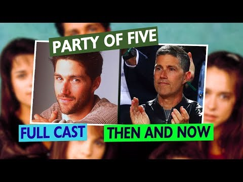 PARTY OF FIVE: Full Cast -  Then and Now