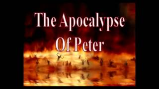 Video The Apocalypse Of Peter.mp4 download MP3, 3GP, MP4, WEBM, AVI, FLV Juni 2018