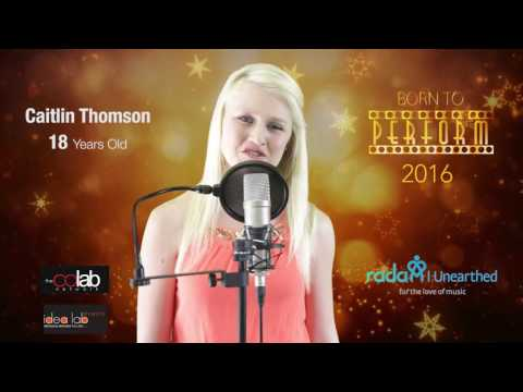 Caitlin Thomson - (Used to be Mine - The Waitress) - 2016 BORN TO PERFORM Audition Video