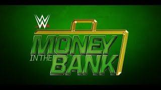 WWE Money In The Bank 2017 Full Show HD - WWE Money In The Bank 18 June 2017 Full Show HD