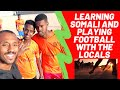 Learning SOMALI and Playing Football with the LOCALS (K.o.travel Vlogs #34)