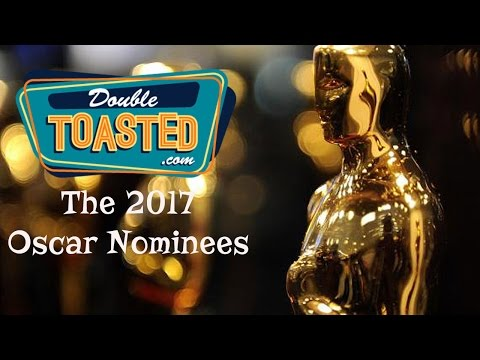 2017 OSCAR NOMINEES - Double Toasted Review