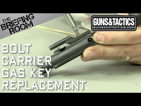 The Briefing Room: AR15 BCG Gas Key Replacement