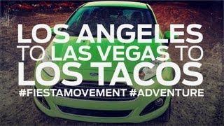 Los Angeles to Las Vegas to Los Tacos!
