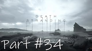 Let's Play - Death Stranding Part #34