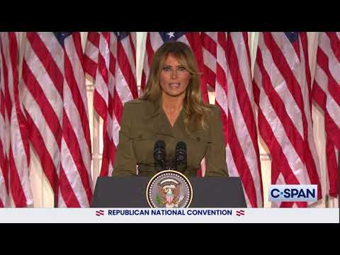 First Lady Melania Trump full remarks at the 2020 Republican National Convention