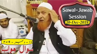10 December 2019 | Sawal - Jawab | Question & Answer | Maulana Makki AL Hijazi | Islamic Views |