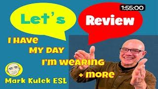 English Study - I Have..., My Day, Word Families + more | Mark Kulek - ESL