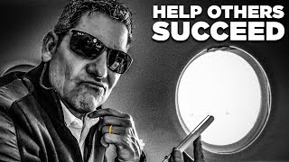 Ensure Your Success by Helping Others - Grant Cardone