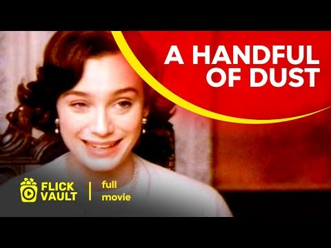 A Handful of Dust | Full Movie | Flick Vault