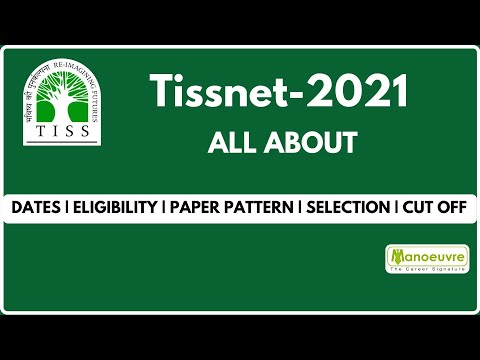 TISSNET 2021 - All About - Dates   Eligibility   Selection    Paper pattern   Cut Off