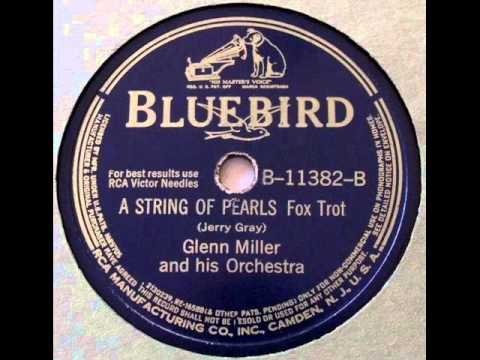 Glenn Miller & His Orch A String Of Pearls Bluebird 11382B, 1941