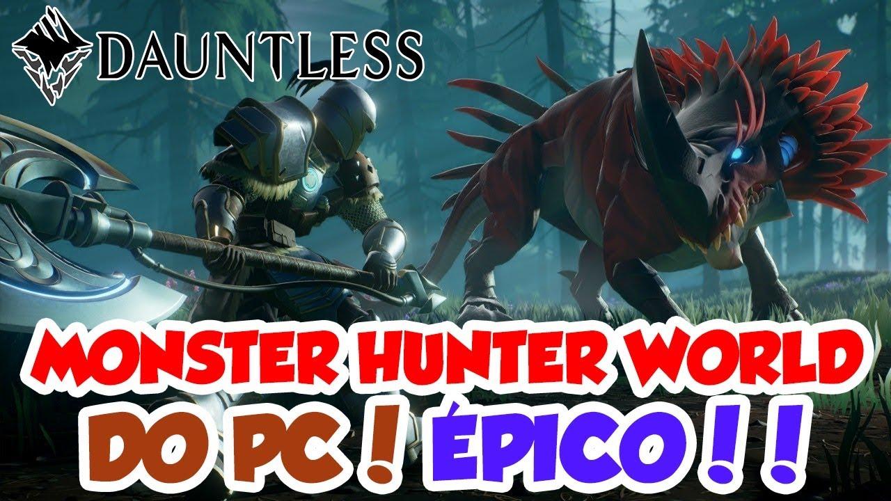 DAUNTLESS COOP - MONSTER HUNTER WORLD DO PC! ÉPICO DEMAIS
