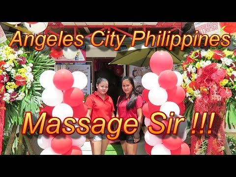 Angeles City Philippines : Massage Sir !!!