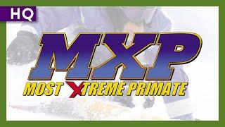 MXP: Most Extreme Primate (2004) Trailer